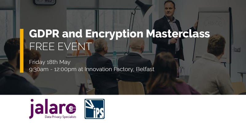 GDPR and Encryption Masterclass